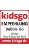 kidsgo Testsiegel Bubble Go Q4 2015