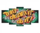 Don't dream it, do it! (Träume nicht, tu es!)
